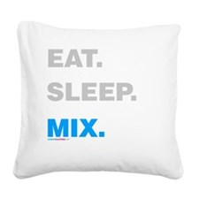 Eat Sleep Mix Square Canvas Pillow