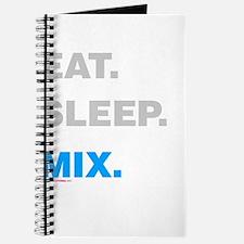 Eat Sleep Mix Journal