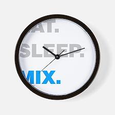 Eat Sleep Mix Wall Clock