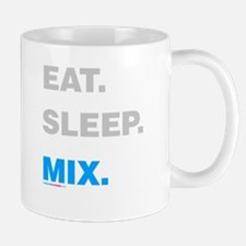 Eat Sleep Mix Mug