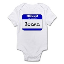 hello my name is joana  Infant Bodysuit