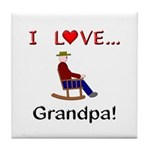 I Love Grandpa Tile Coaster