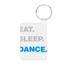 Eat Sleep Dance Keychains