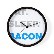 Eat Sleep Bacon Wall Clock