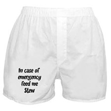 Feed me Stew Boxer Shorts