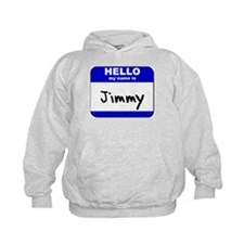 hello my name is jimmy Hoodie