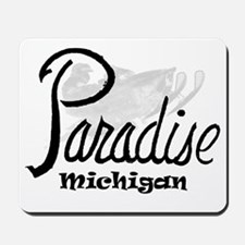 Paradise, Mi. Mousepad
