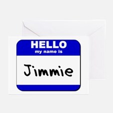 hello my name is jimmie  Greeting Cards (Package o