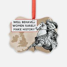 Well Behaved Women Ornament