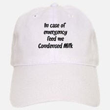 Feed me Condensed Milk Baseball Baseball Cap