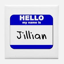 hello my name is jillian  Tile Coaster
