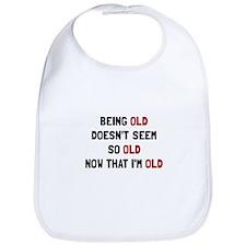 Being Old Bib