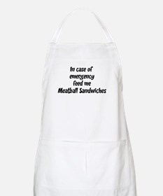 Feed me Meatball Sandwiches BBQ Apron