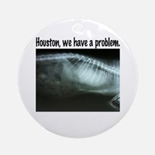 Houston We Have A Problem Ornament (Round)