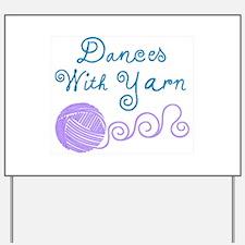 DancesWithYarnDark.png Yard Sign