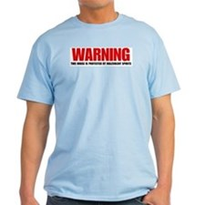 Warning House.Jpg T-Shirt