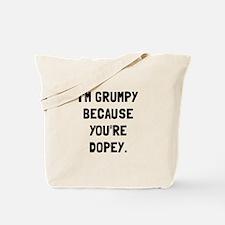 Grumpy Dopey Tote Bag