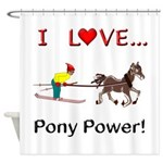 I Love Pony Power Shower Curtain