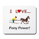 I Love Pony Power Mousepad