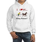 I Love Pony Power Hooded Sweatshirt