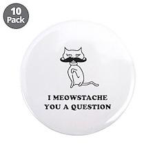 "Cat Mustache 3.5"" Button (10 pack)"