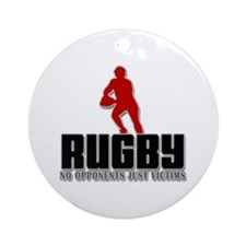 Rugby No Opponents Just Victims Ornament (Round)