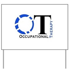 OT Occupational Therapy Yard Sign