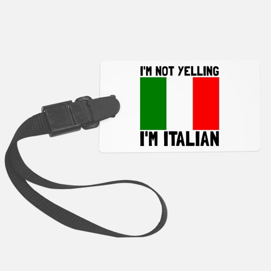Yelling Italian Luggage Tag