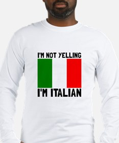 Yelling Italian Long Sleeve T-Shirt