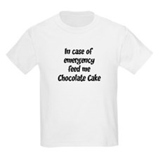 Feed me Chocolate Cake T-Shirt