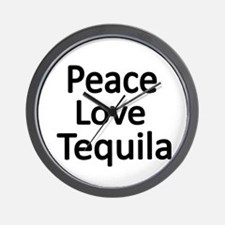 Peace,Love,Tequila Wall Clock