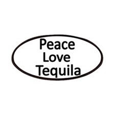 Peace,Love,Tequila Patches