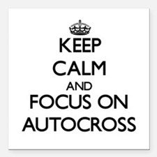 Keep calm and focus on Autocross Square Car Magnet