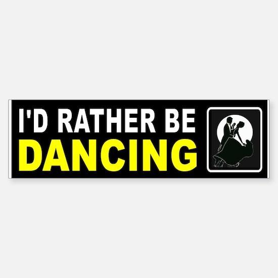 DANCING Bumper Bumper Bumper Sticker