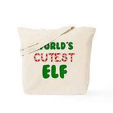 Worlds CUTEST Elf! Tote Bag