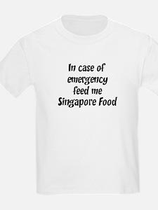 Feed me Singapore Food T-Shirt