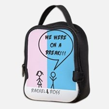 We were on a Break Neoprene Lunch Bag