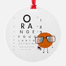 Orange You Glad Ornament