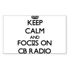 Keep calm and focus on Cb Radio Decal