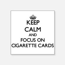 Keep calm and focus on Cigarette Cards Sticker