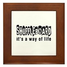 Shuffleboard it is a way of life Framed Tile