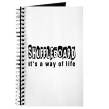 Shuffleboard it is a way of life Journal