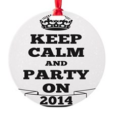Keep Calm and Party on 2014 Ornament