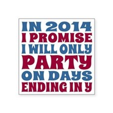 """New Years 2014 Party Resolu Square Sticker 3"""" x 3"""""""