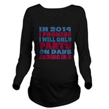 New Years 2014 Party Long Sleeve Maternity T-Shirt