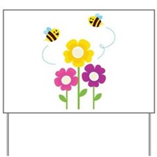 Bees with Flowers Yard Sign