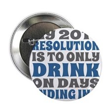 """My 2014 New Years Resolution 2.25"""" Button"""