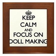Keep calm and focus on Doll Making Framed Tile
