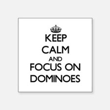 Keep calm and focus on Dominoes Sticker