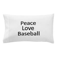Peace,Love,Baseball Pillow Case